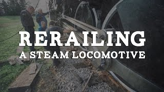 Rerailing a Steam Locomotive