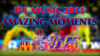 IPL Music 2014