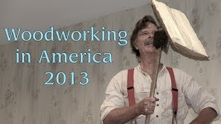 210 - Woodworking In America 2013
