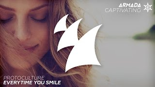 Protoculture - Everytime You Smile (Radio Edit)