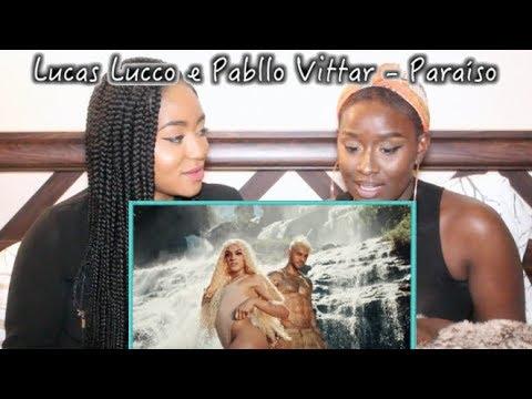 Lucas Lucco e Pabllo Vittar - Paraíso | REACTION
