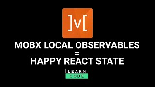 Manage React state like a boss with MobX Local Observables