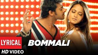 Bommali Lyrical Video Song | Billa Telugu Movie | Prabhas, Anushka, Namitha | Mani Sharma