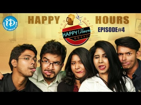 Happy Hours - Web Series | Epi #4 |#TeluguWebseries