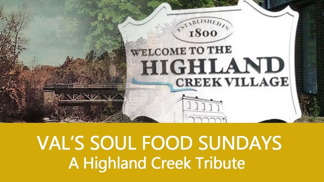 A Highland Creek Tribute