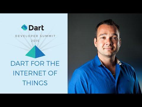 Dart for the Internet of Things  (Dart Developer Summit 2015)