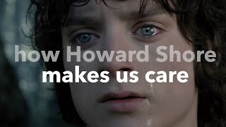 The Lord of the Rings - How Howard Shore Makes Us Care