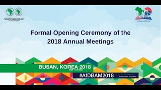 Formal Opening Ceremony of the 2018 Annual Meetings