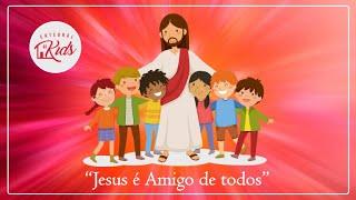 Jesus é amigo de todos - Cultão Catedral Kids - 20-09-2020