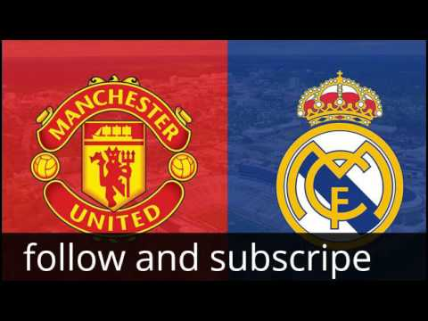 Real Madrid Manchester United Live