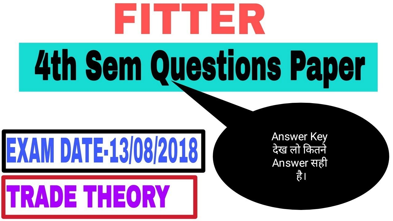 ITI Fitter Theory 4th (IV) Semester Questions Paper Answer Key || fitter  theory 4th sem Answer Key