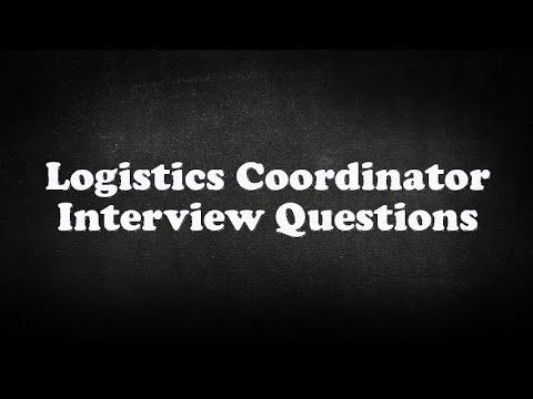 Logistics Coordinator Interview Questions