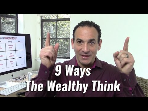 9 Ways the Wealthy Think