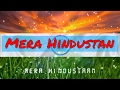 Mera Hindustan   Amit Sengar   Ghulam Mohd. Khavar & Shivkant Upadhyay   Himanshu Katara  