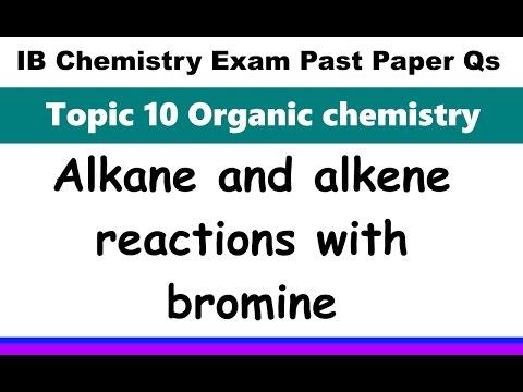 Alkane alkene bromine organic reactions IB Chemistry Past Paper Exam Qs 2016 Specimen P1 SL Q26