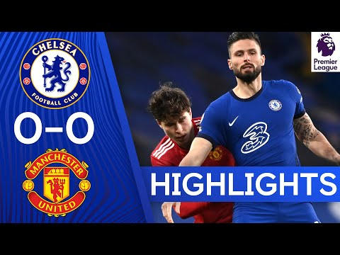 Chelsea 0-0 Manchester United | Premier League Highlights