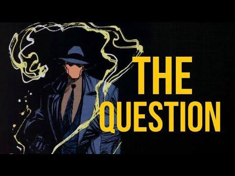 ¿Quién es The Question?/ DC