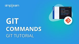 Git Commands - Git Tutorial | Git Commands With Examples | Git Tutorial For Beginners | Simplilearn