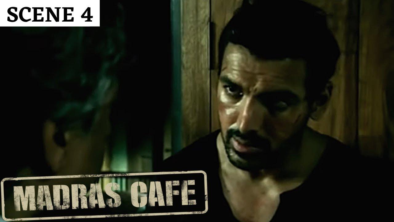 Madras Cafe | Scene 4 | मद्रास कैफ़े | John Abraham | Nargis Fakhri | Raashi Khanna