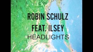 Robin Schulz Feat. Ilsey - Headlights (Audio)