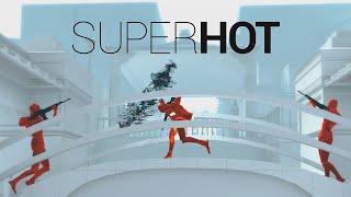 PLAYING SUPERHOT: SUPERHOT