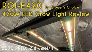 Grower's Choice ROI-E420 LED Grow Light Review