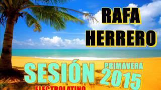 Sesion Electro Latino Mayo (Primavera 2015) Tracklist