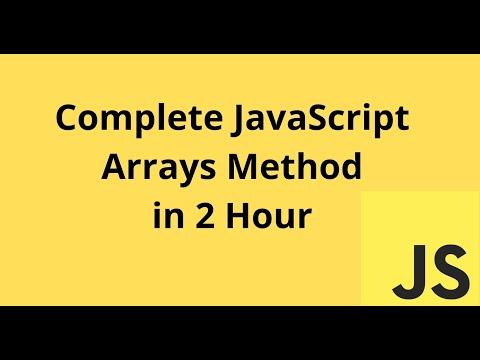 Learn Complete JavaScript Array Method in 2 Hour | JavaScript Array Method Tutorial