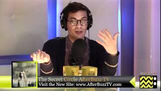 "The Secret Circle After Show Season 1 Episode 13 ""Medallion"" | AfterBuzz TV"