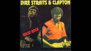 Dire Straits - Eric Clapton - Sultans Of Swing