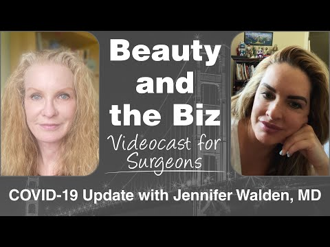 COVID 19 Update with Jennifer Walden, MD • Beauty and the Biz Videocast • www CatherineMaley com