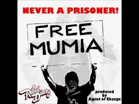 Rebel Diaz - Never a Prisoner! (Free Mumia)