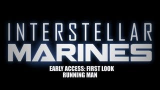 Interstellar Marines First Look Running Man
