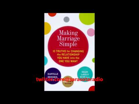 """Dr. Harville Hendrix and Dr. Helen Hunt """"Making Marriage Simple"""" interview"""