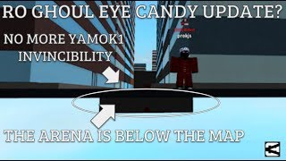 EYE CANDY & ARENA UPDATE | Roblox - Ro-Ghoul