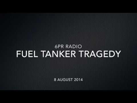 6PR: Fuel Tanker Tragedy