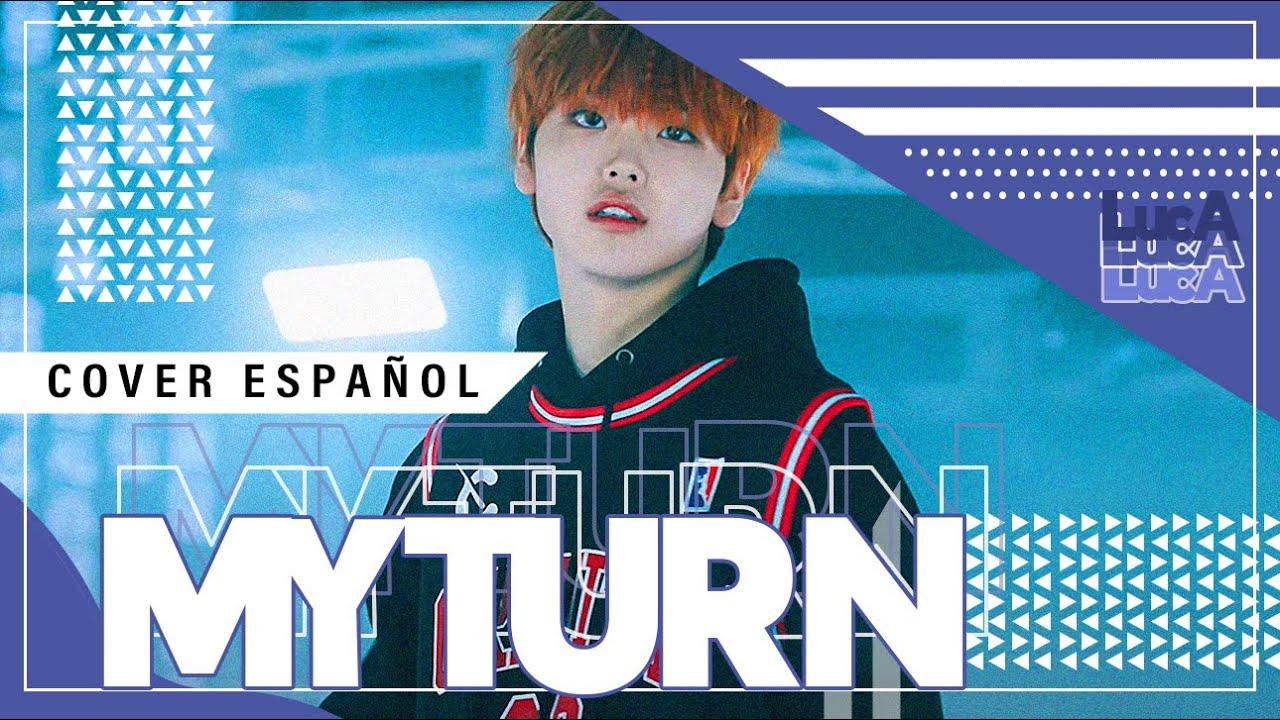 """MY TURN"" (CRAVITY) • Cover Español •【LucA】💕"