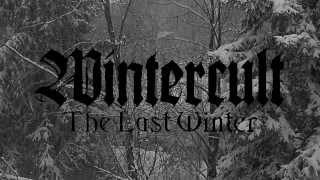 Wintercult - The Last Winter