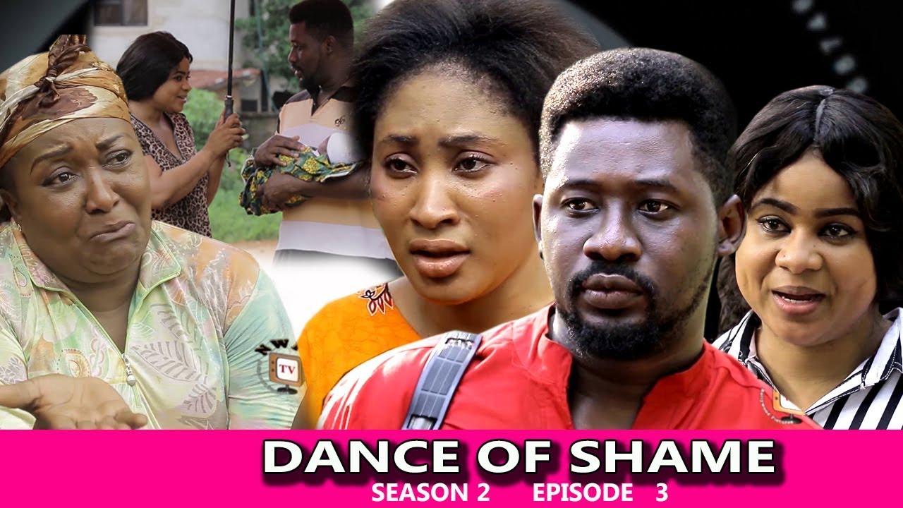 Download Dance Of Shame Season 2 (episode 3) - 2018 Latest Nigerian Nollywood TV Series Full HD