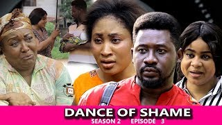 Dance Of Shame Season 2 (episode 3) - 2018 Latest Nigerian Nollywood TV Series Full HD