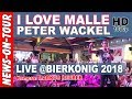 I love Malle - Peter Wackel | Bierkönig Schinkenstrasse Mallorca (Official NoT Video) - Youtube
