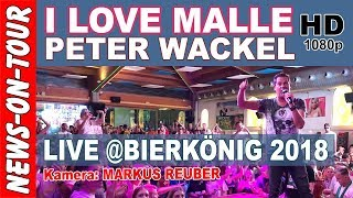 I love Malle - Peter Wackel |  Bierkönig Schinkenstrasse Mallorca (Official NoT Video) - Youtube