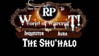 How to Roleplay in World of Warcraft: The Tauren (Shu'halo)