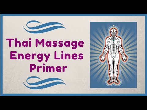 Thai Massage Energy Lines Essential Knowledge