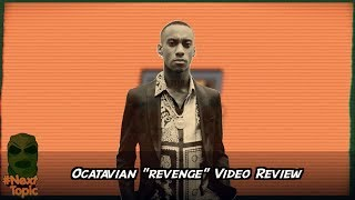 Octavian Revenge Review #NextTopic | @MixtapeMadness
