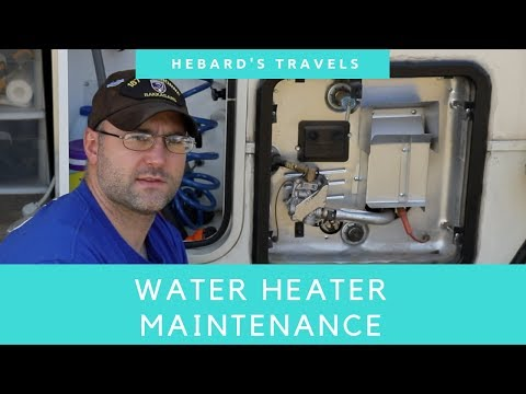 RV Water Heater Maintenance Tips | Anode Rod And Heating Element