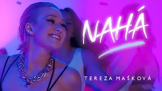 Tereza Mašková - NAHÁ (Official Video)