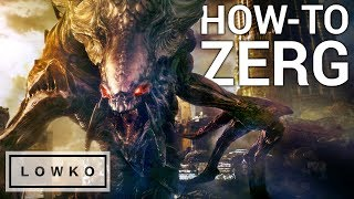 StarCraft 2: HOW-TO PLAY ZERG!