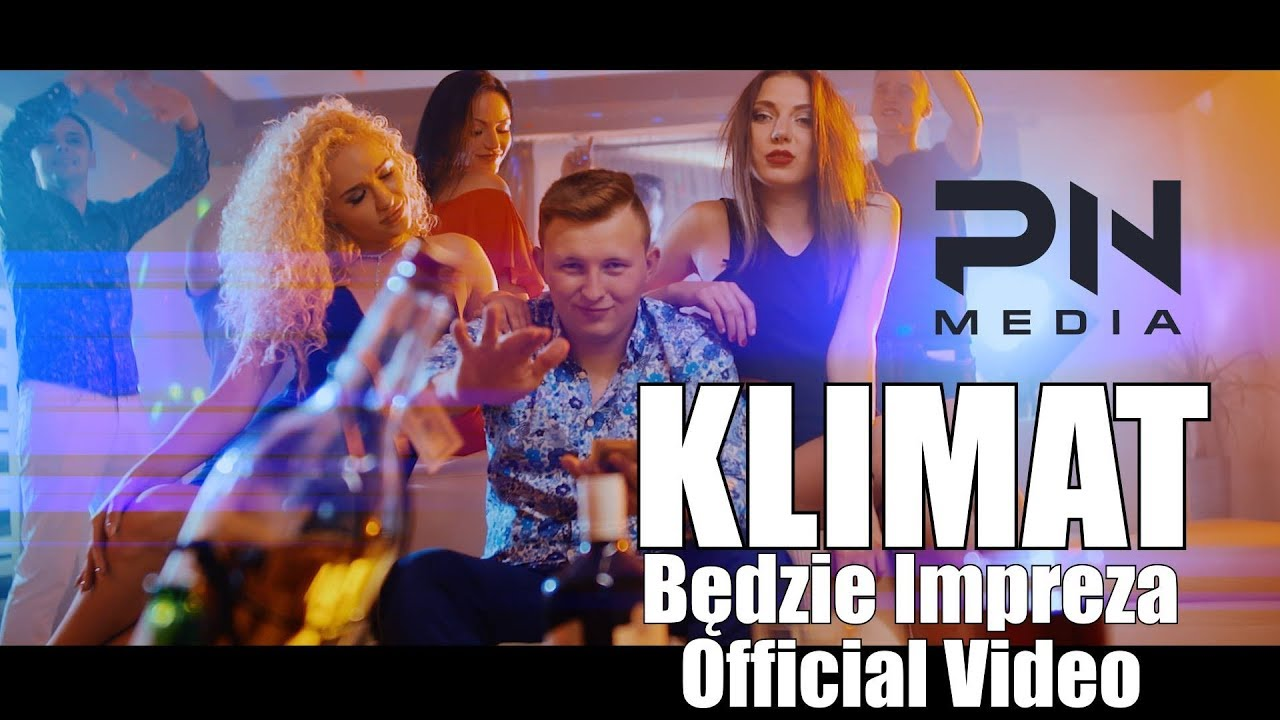 Klimat – Będzie impreza (Official Video) Disco Polo 2017
