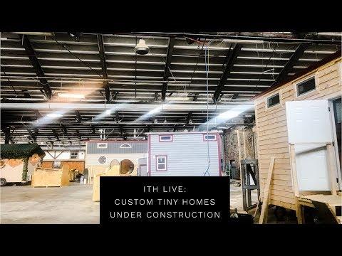 Incredible Tiny Homes Live:  Custom Tiny Homes Under Construction